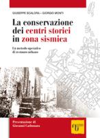 LA CONSERVAZIONE DEI CENTRI STORICI IN ZONA SISMICA